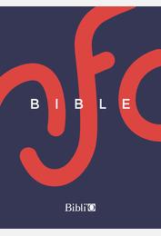 La Bible Nouvelle Français courant reliure rigide