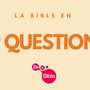 Tour de la Bible en 99 questions